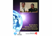 Australia�s Young Muslims: Dangerous Ground (Enhanced DVD)