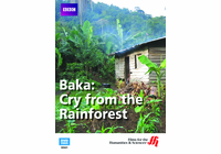 Baka: Cry from the Rainforest (Enhanced DVD)