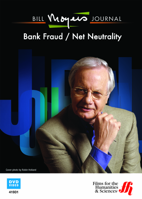 Bill Moyers Journal: Bank Fraud / Net Neutrality (Enhanced DVD)