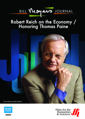 Bill Moyers Journal: Robert Reich on the Economy / Honoring Thomas Paine (DVD)
