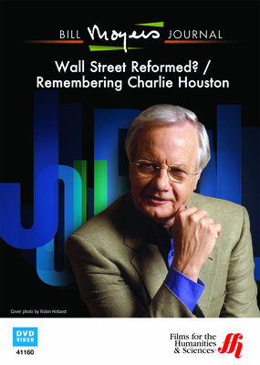 Bill Moyers Journal: Wall Street Reformed? / Remembering Charlie Houston (DVD)