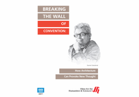 Breaking the Wall of Convention: How Architecture Can Provoke New Thought (Enhanced DVD)
