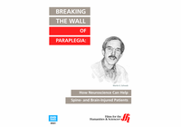 Breaking the Wall of Paraplegia: How Neuroscience Can Help Spine- and Brain-Injured Patients (Enhanced DVD)