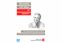 Breaking the Wall of Poverty: How Social Business Allows a Future for Humankind That Is Sustainable and Joyful (Enhanced DVD)
