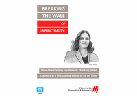 Breaking the Wall of Unpunctuality: How Overcoming Equilibrium Thinking Helps Logistics in a Fluctuating World to Be on Time (Enhanced DVD)