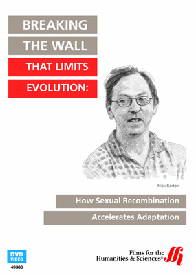 Breaking the Wall That Limits Evolution: How Sexual Recombination Accelerates Adaptation (Enhanced DVD)