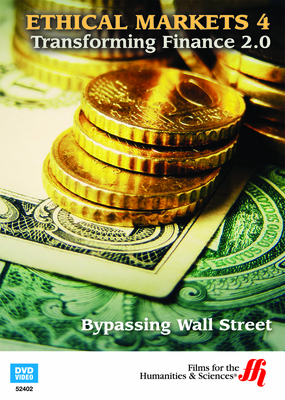 Bypassing Wall Street: Ethical Markets 4 (Enhanced DVD)