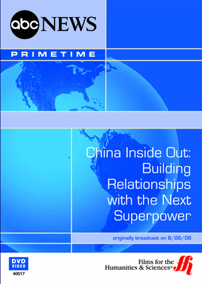 China Inside Out: Building Relationships with the Next Superpower (Enhanced DVD)