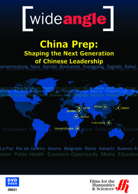 China Prep: Shaping the Next Generation of Chinese Leadership (Enhanced DVD)