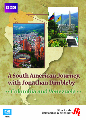 Colombia and Venezuela: A South American Journey, with Jonathan Dimbleby (Enhanced DVD)