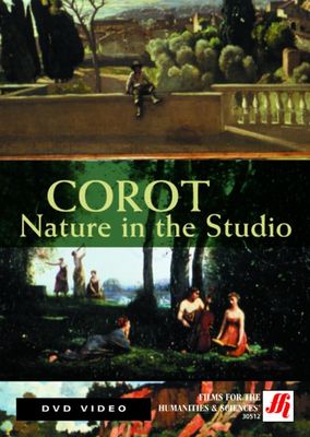 Corot: Nature in the Studio Video  (DVD) - Click to enlarge
