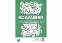 Credit Card Skimming, Investment Fraud, and Advance Fee Scams: Scammed (Enhanced DVD)