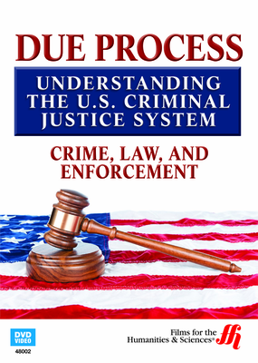 Crime, Law, and Enforcement: Due Process (Enhanced DVD)