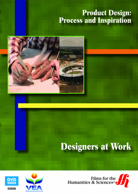 Designers at Work: Product Design—Process and Inspiration (Enhanced DVD)