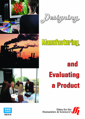 Designing, Manufacturing, and Evaluating a Product (Enhanced DVD)