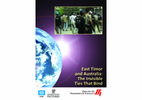 East Timor and Australia: The Invisible Ties That Bind (Enhanced DVD)