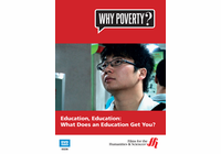Education, Education: What Does an Education Get You?�Why Poverty? (Enhanced DVD)