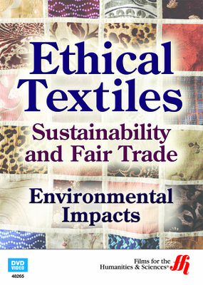 Environmental Impacts: Ethical Textiles (Enhanced DVD)