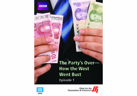 Episode 1: The Party's Over�How the West Went Bust (Enhanced DVD)