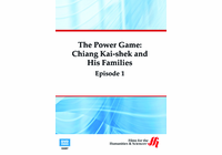 Episode 1: The Power Game-Chiang Kai-shek and His Families (Enhanced DVD)