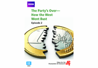 Episode 2: The Party's Over�How the West Went Bust (Enhanced DVD)