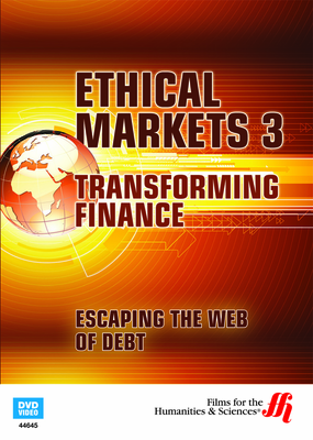 Escaping the Web of Debt: Ethical Markets 3 (Enhanced DVD)