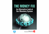 Ethical Markets: The Money Fix�An Alternative Look at Our Monetary System (Enhanced DVD)