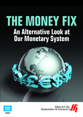Ethical Markets: The Money Fix—An Alternative Look at Our Monetary System (Enhanced DVD)