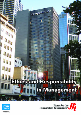 Ethics and Responsibility in Management (Enhanced DVD)