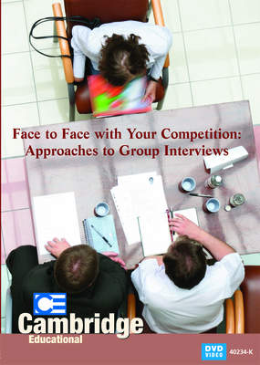 Face to Face with Your Competition: Approaches to Group Interviews (Enhanced DVD)