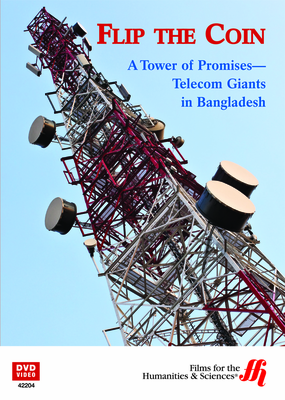 Flip the Coin: A Tower of Promises—Telecom Giants in Bangladesh (Enhanced DVD)