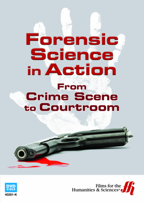 Forensic Science in Action: From Crime Scene to Courtroom (Enhanced DVD)
