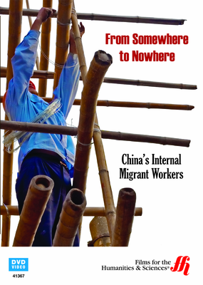 From Somewhere to Nowhere: China's Internal Migrant Workers (Enhanced DVD)