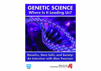 Genetics, Stem Cells, and Society: An Interview with Alan Trounson (Enhanced DVD)