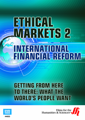 Getting from Here to There: What the World's People Want—Ethical Markets 2 (Enhanced DVD)