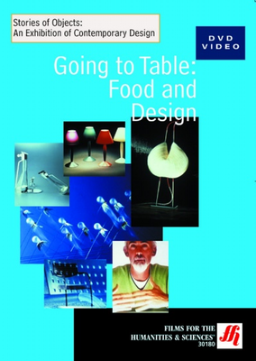 Going to Table: Food and Design  Video  (DVD)