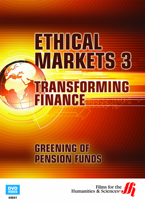 Greening of Pension Funds: Ethical Markets 3 (Enhanced DVD)