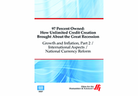 Growth and Inflation, Part 2 / International Aspects / National Currency Reform: 97 Percent Owned (Enhanced DVD)