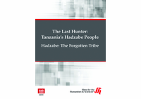 Hadzabe: The Forgotten Tribe-The Last Hunter (Enhanced DVD)