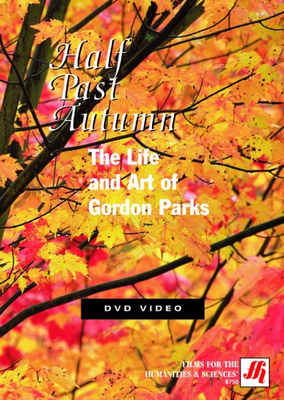 Half Past Autumn: The Life and Art of Gordon Parks  Video  (DVD)