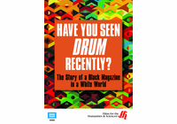 Have You Seen Drum Recently? The Story of a Black Magazine in a White World (Enhanced DVD)