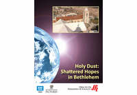 Holy Dust: Shattered Hopes in Bethlehem (Enhanced DVD)