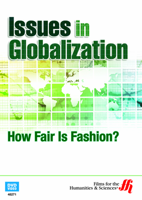 How Fair Is Fashion? Issues in Globalization (Enhanced DVD)
