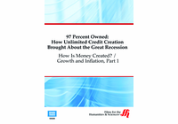 How Is Money Created? / Growth and Inflation, Part 1: 97 Percent Owned (Enhanced DVD)