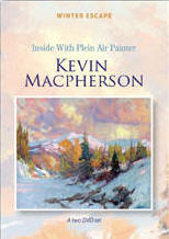 KEVIN MACPHERSON - Winter Oil Escape  2 DVD Set (4 hours) - Click to enlarge