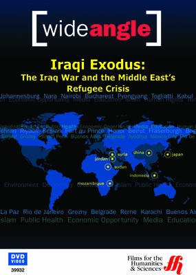 Iraqi Exodus: The Iraq War and the Middle East's Refugee Crisis (Enhanced DVD)