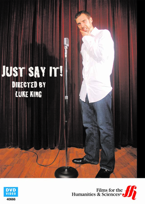 Just Say It! Exploring the Fear of Public Speaking (DVD)