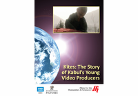 Kites: The Story of Kabul�s Young Video Producers (Enhanced DVD)