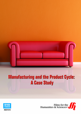 Manufacturing and the Product Cycle: A Case Study (Enhanced DVD)