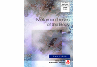 Metamorphoses of the Body Video (DVD)